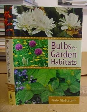 Bulbs For Garden Habitats: Glattstein, Judy