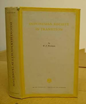 Indonesian Society In Transition - A Study: Wertheim, W F