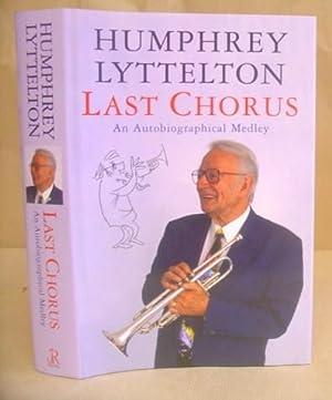 Last Chorus - An Autobiographical Medley: Lyttelton, Humphrey