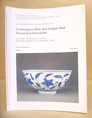 Illustrated Catalogue Of Underglaze Blue And Copper: Medley, Margaret