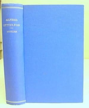 Alfred Lyttelton - An Account Of His: Lyttelton, Edith