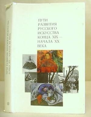 Puti Razvitiia Russkogo Iskusstva Kontsa XIX Nachala: Sokolova, N I
