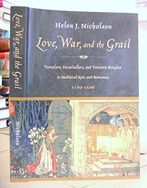 Love, War And The Grail - Templars,: Nicholson, Helen J