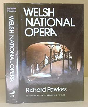 Welsh National Opera: Fawkes, Ricahrd