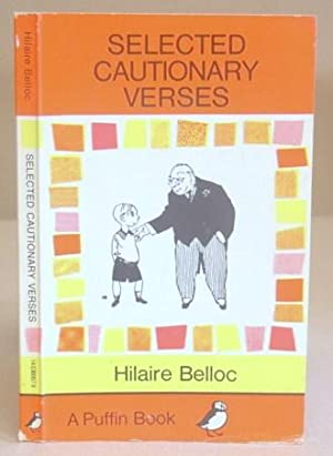 Selected Cautionary Verses: Belloc, Hilaire