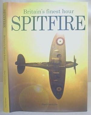Britian's Finest Hour - Spitfire: Cawthorne, Nigel