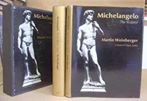 Michelangelo The Sculptor Volume I - Text [with] Volume II - Plates, Index [ 2 volumes complete ]