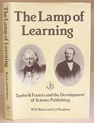 The Lamp Of Learning - Taylor And Francis And The Development Of Science Publishing