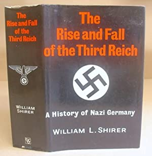 The Rise And Fall Of The Third: Shirer, William L