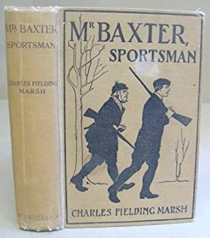 Mr Baxter, Sportsman