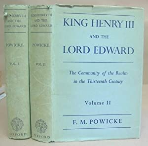 King Henry III And The Lord Edward.: Powicke, F M