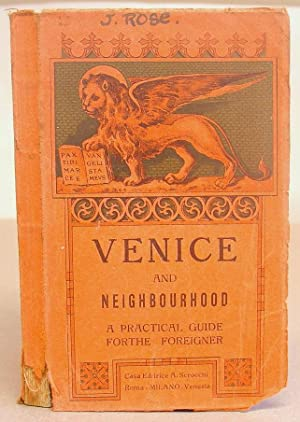 Venice And Neighbourhood - A Practical Guide For The Foreigner With Numerous Illustrations Of The...