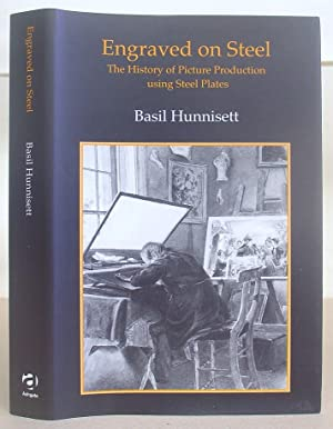 Engraved On Steel - The History Of Picture Production Using Steel Plates