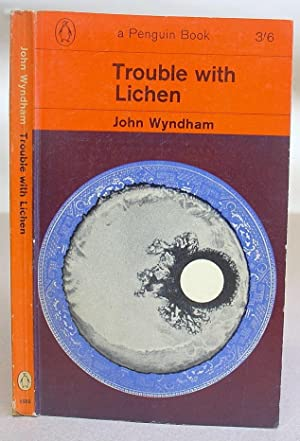 Trouble With Lichen: Wyndham, John