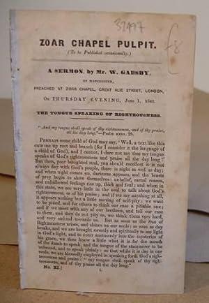 A Sermon By Mr W Gadsby, Of: Gadsby, W [