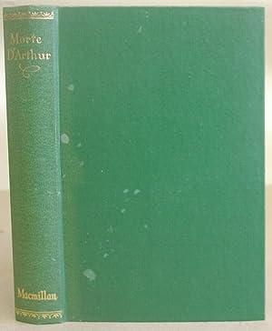 Le Morte Darthur [ D'Arthur ], Sir: Malory, Sir Thomas,