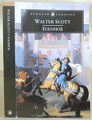 Ivanhoe - A Romance: Scott, Sir Walter