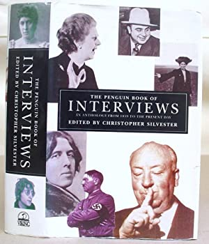 The Penguin Book Of Interviews - An: Silvester, Christopher [editor]