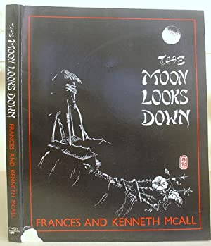 The Moon Looks Down: McAll, Frances &