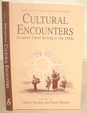 Cultural Encounters - European travel Writing In The 1930s