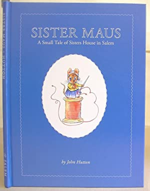Sister Maus - A Small Tale Of: Hutton, John