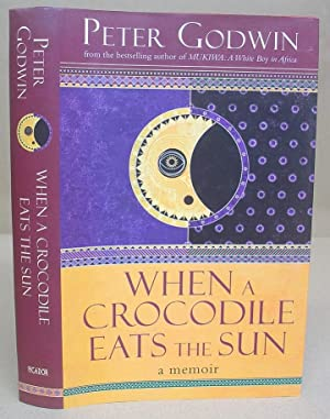 When A Crocodile Eats The Sun - A Memoir
