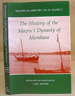 The History Of The Mazru'i Dynasty Of Mombasa