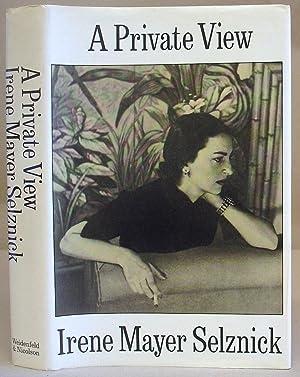A Private View: Mayer Selznick, Irene