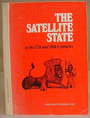 The Satellite State In The 17th And 18th Centuries