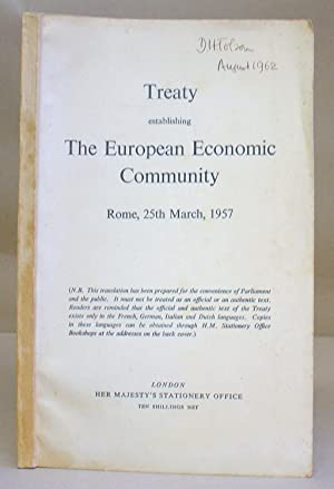 Treaty Establishing The European Economic Community Rome, 25th March 1957