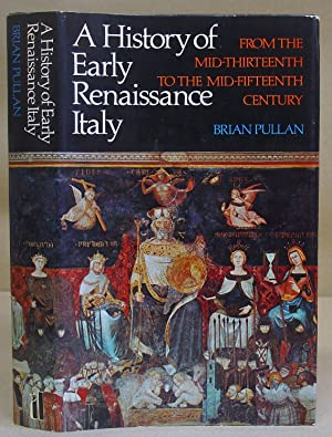 History Of Early Renaissance Italy : From: Pullan, Brian