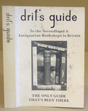 Drif's Guide To The Secondhand And Antiquarian Bookshops In Britain
