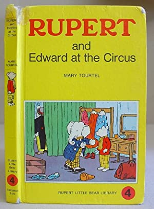 Rupert And Edward At The Circus: Tourtel, Mary