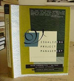 Visualizing Project Management: Forsberg, Kevin - Mooz, Hal - Cotterman, Howard