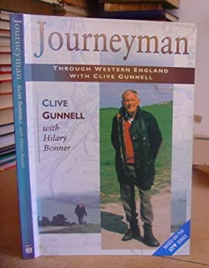 Journeyman - Through Western England With Clive Gunnell: Gunnell, Clive