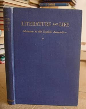 Literature And Life - Addresses To The: Bell, H Idris