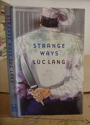 Strange Ways: Lang, Luc