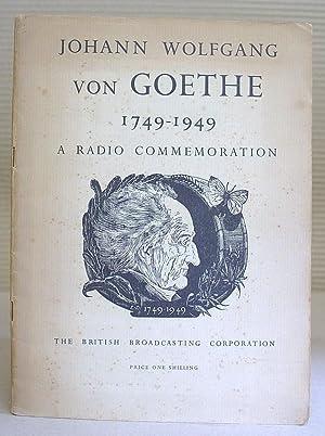 Johann Wolfgang Von Goethe 1749 - 1949: Pryce Jones, Alan