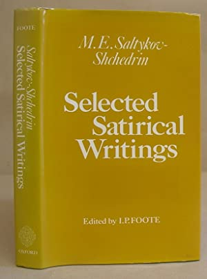 Selected Satirical Writings: Saltykov Shchedrin, M