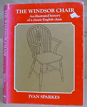 The Windsor Chair - An Illustrated History Of A Classic English Chair