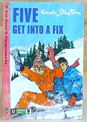 Five Get Into A Fix - Famous Five Book 17
