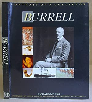 Burrell - A Portrait Of A Collector, Sir William Burrell, 1861 - 1958