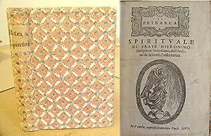 Il Petrarca Spirituale Di Frate Hieronimo Malipiero: Malipiero, Girolamo &