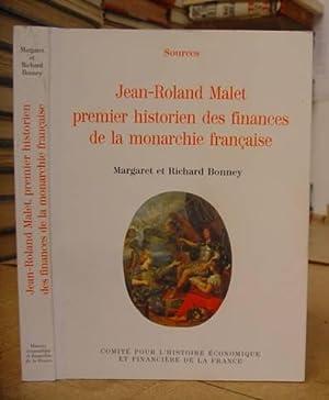 Jean Roland Malet - Premier Historien Des Finances De La Monarchie Française: Bonney, ...