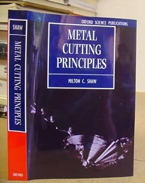 Metal Cutting Principles: Shaw, Milton C