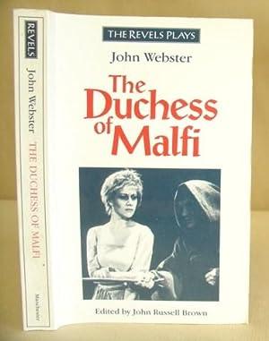The Duchess Of Malfi: Webster, John & Brown, John Russell [Editor]