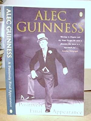 A Positively Final Appearance: Guinness, Alec