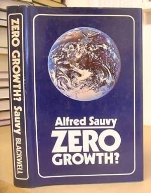 Zero Growth?: Sauvy, Alfred