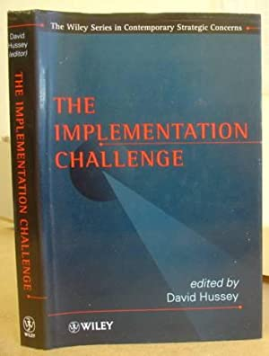 The Implementation Challenge: Hussey, David [editor]