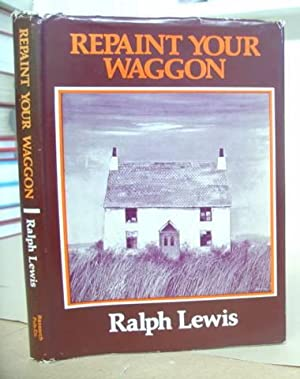 Repaint Your Wagon: Lewis, Ralph